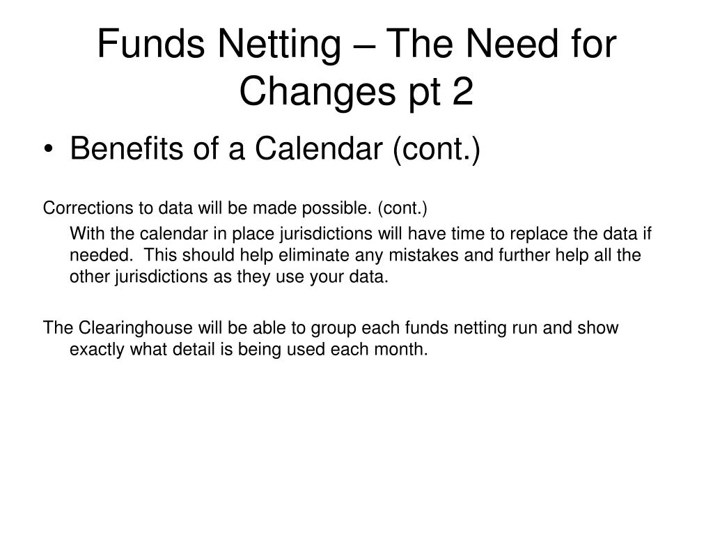 Funds Netting – The Need for Changes pt 2