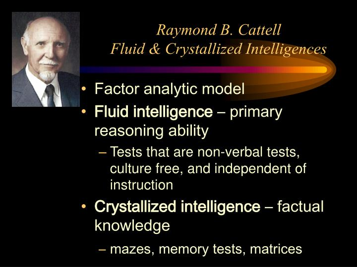 Raymond b cattell fluid crystallized intelligences