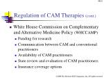 regulation of cam therapies cont