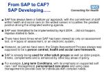 from sap to caf sap developing