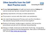 other benefits from the sap best practice work