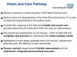 vision and care pathway