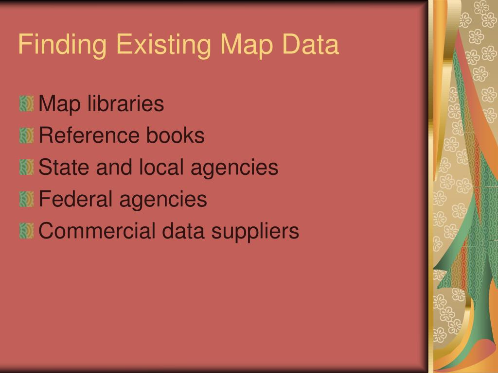 Finding Existing Map Data