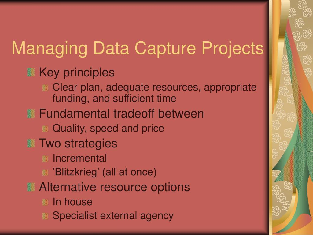 Managing Data Capture Projects