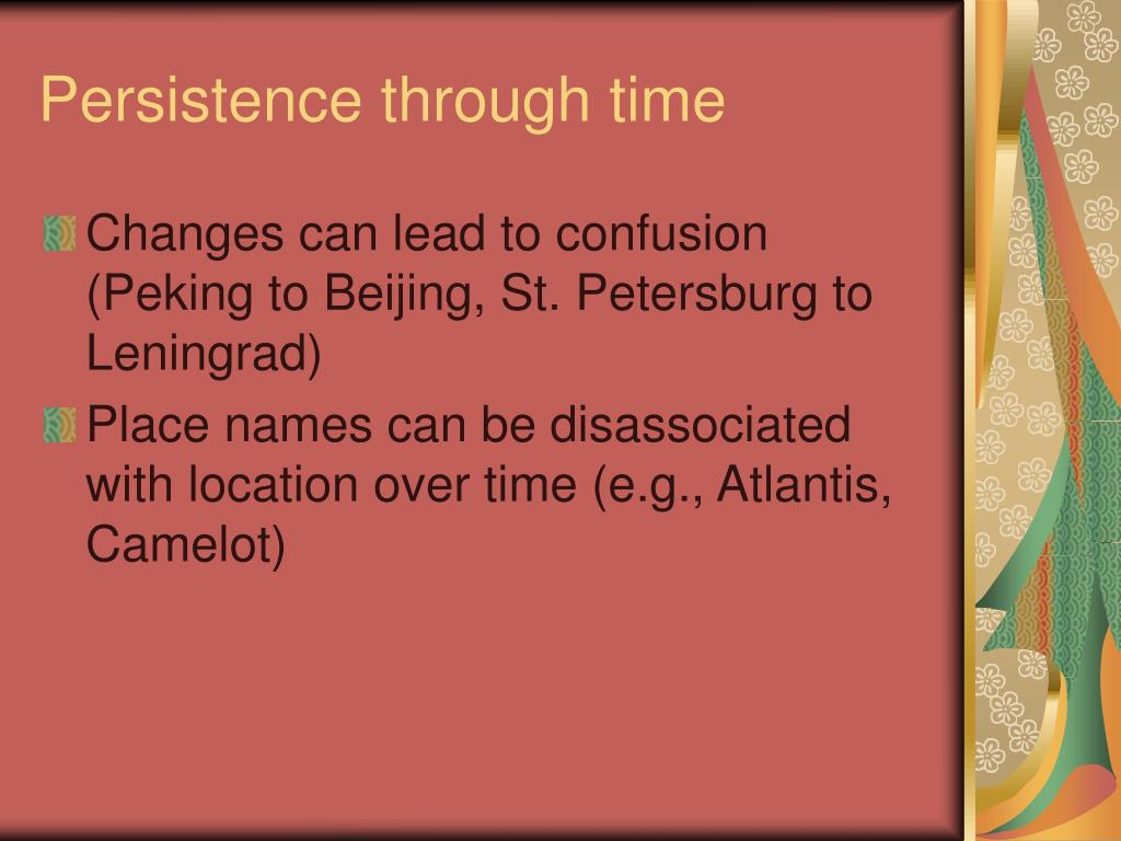 Persistence through time