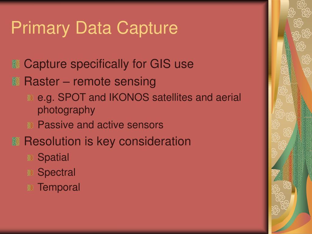 Primary Data Capture