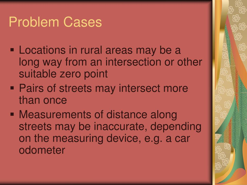 Problem Cases
