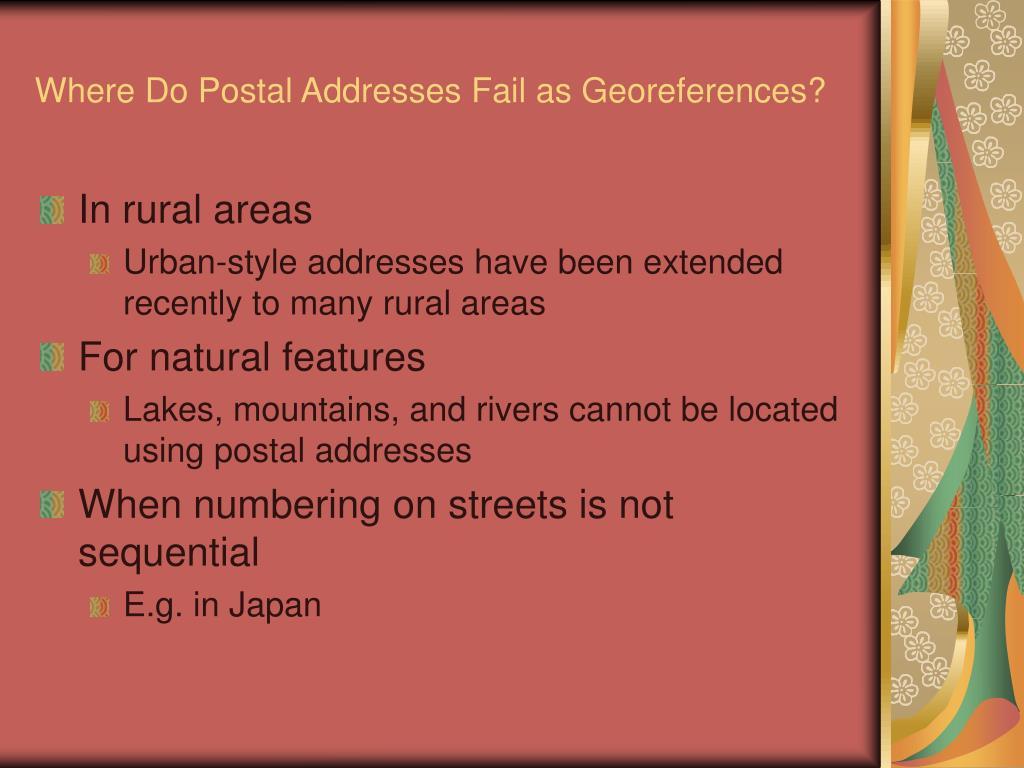 Where Do Postal Addresses Fail as Georeferences?