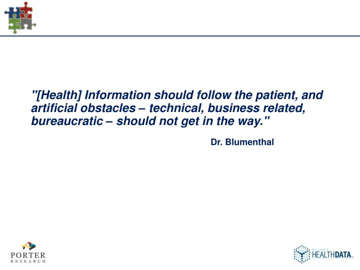 """[Health] Information should follow the patient, and artificial obstacles – technical, business re..."
