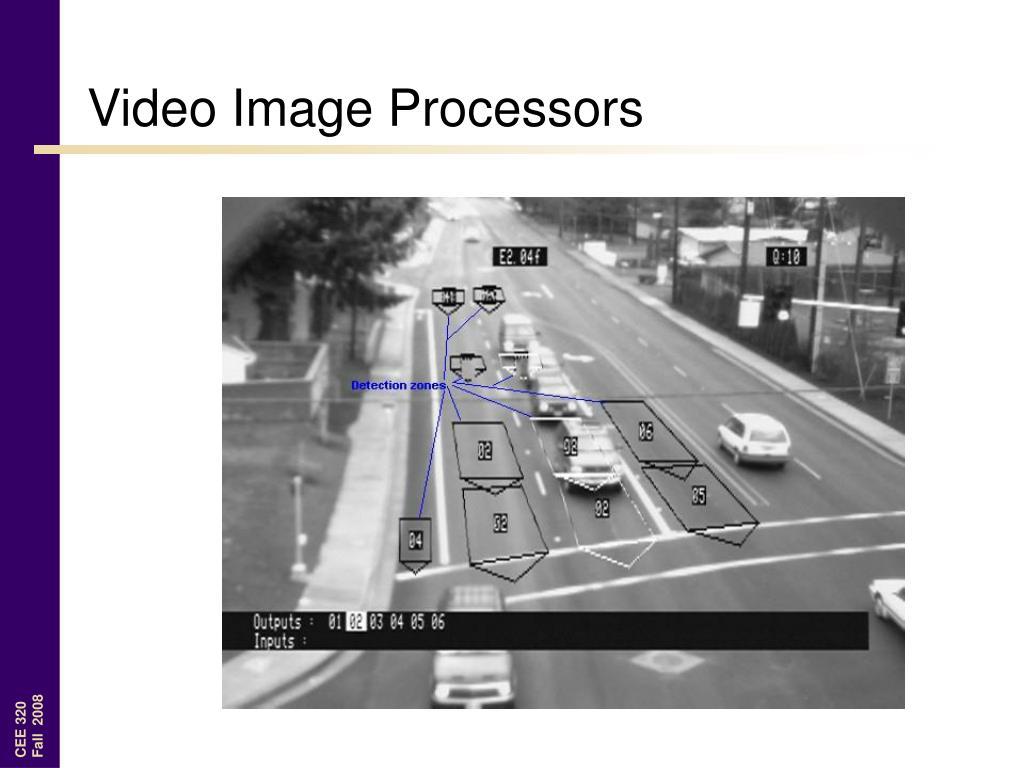 Video Image Processors