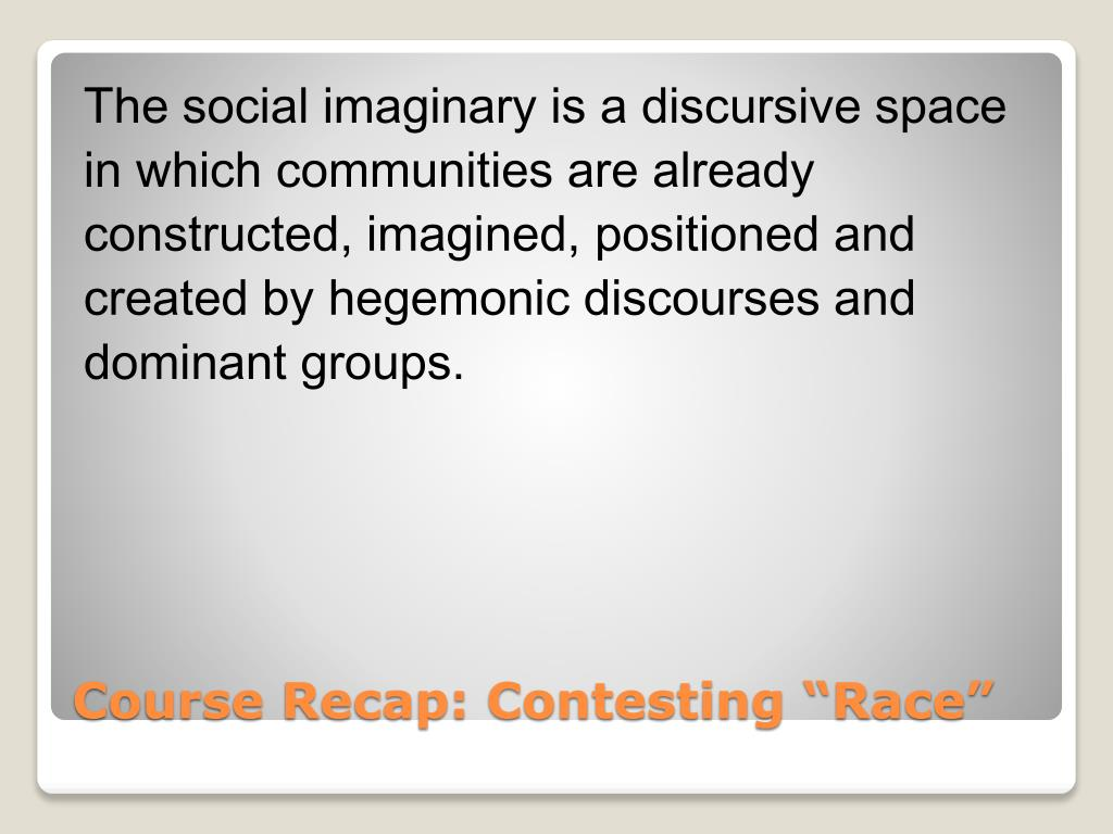 The social imaginary is a discursive space