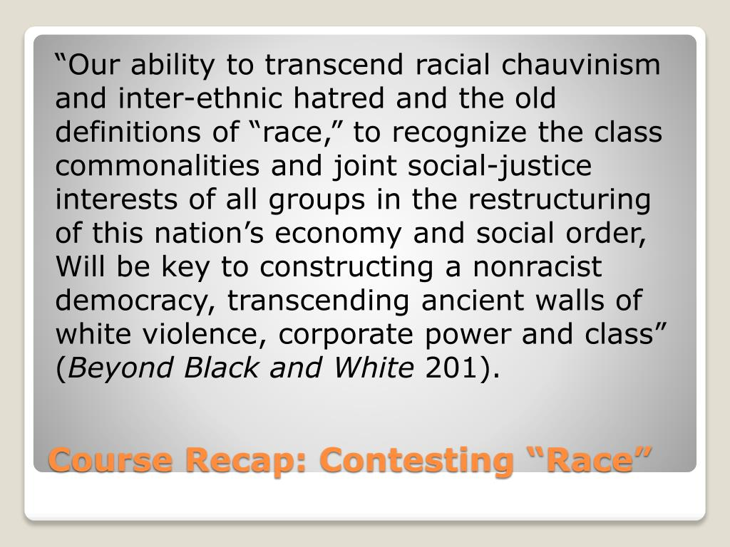 """""""Our ability to transcend racial chauvinism"""