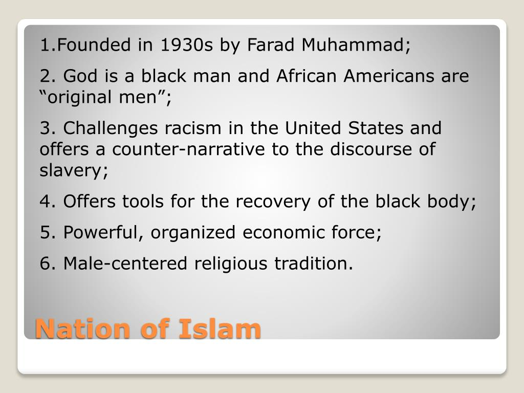 1.Founded in 1930s by Farad Muhammad;