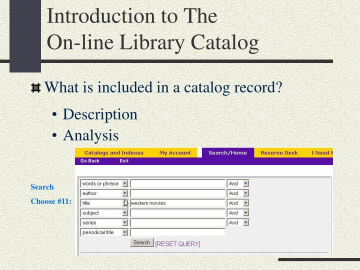 introduction to the on line library catalog n.