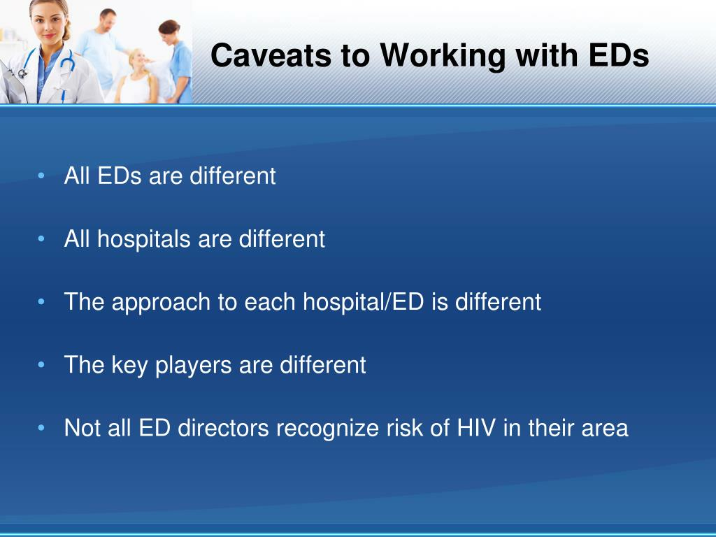 Caveats to Working with EDs