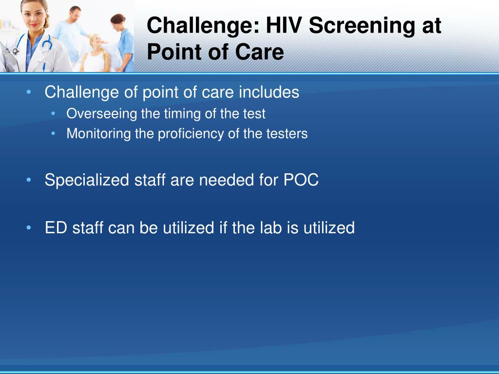 Challenge: HIV Screening at Point of Care