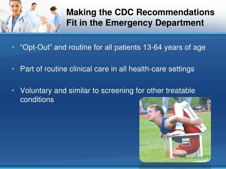 Making the cdc recommendations fit in the emergency department