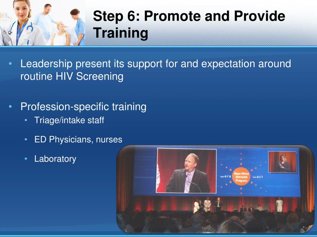Step 6: Promote and Provide Training
