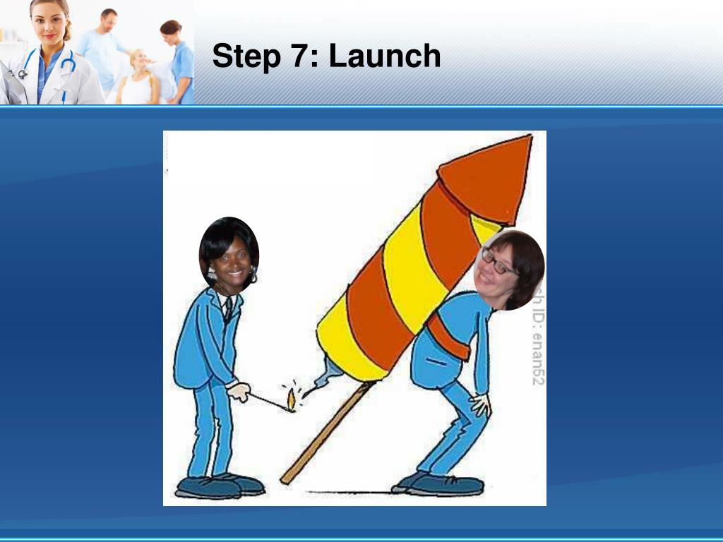 Step 7: Launch