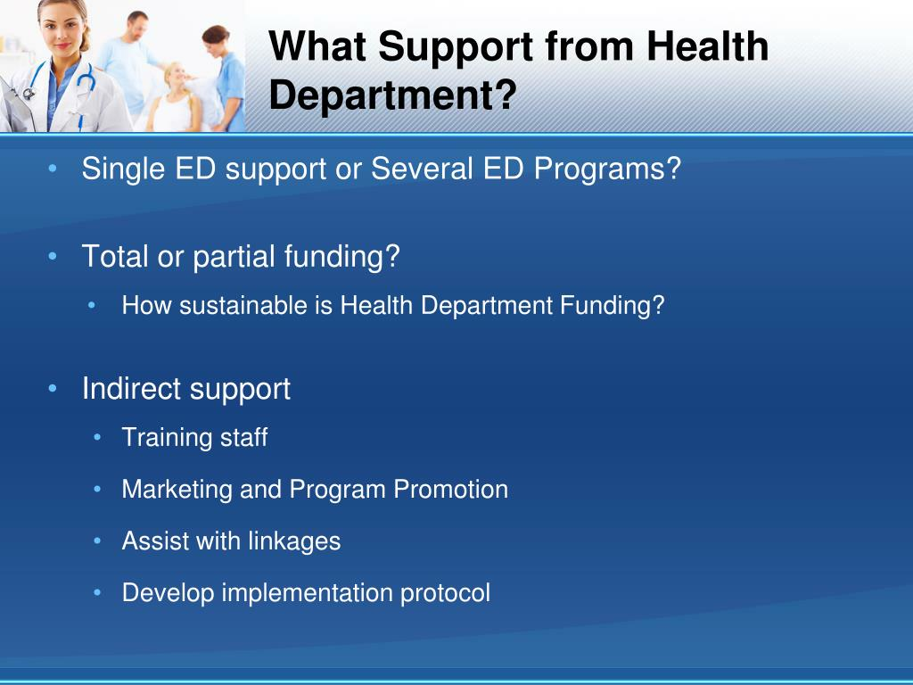 What Support from Health Department?