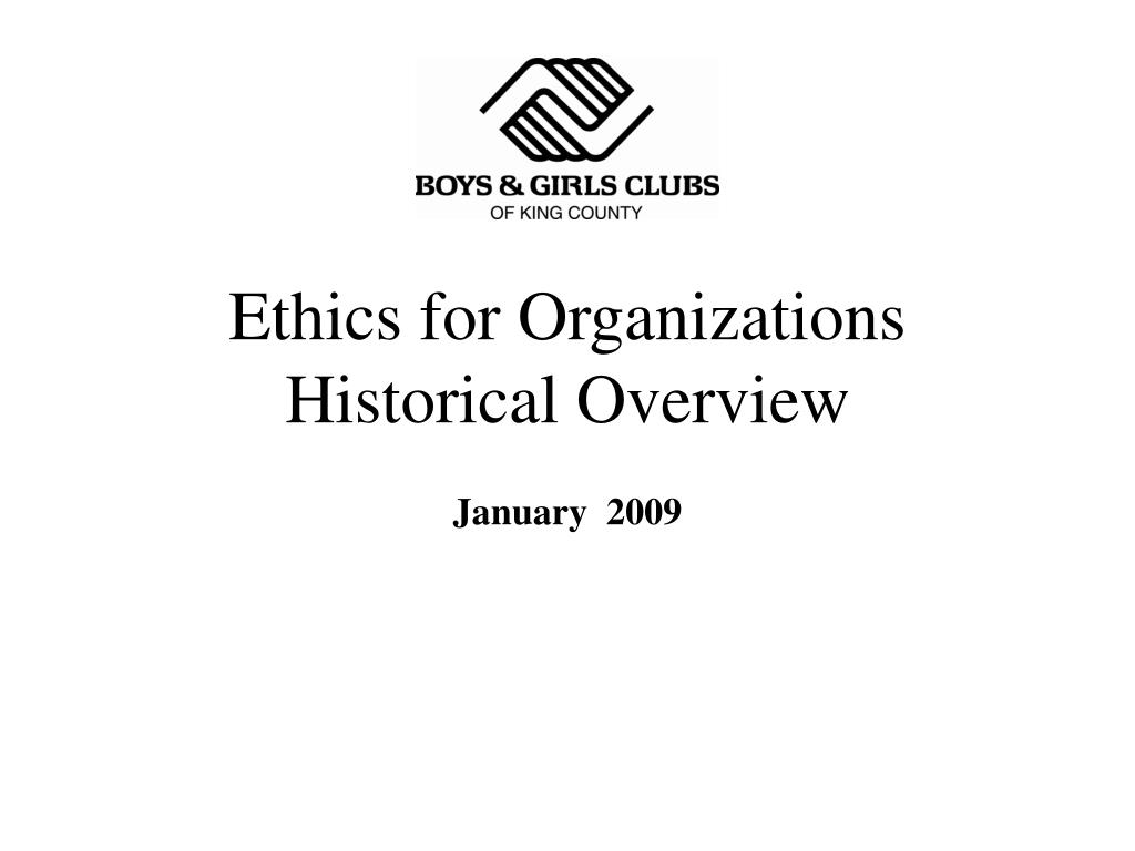 ethics for organizations historical overview
