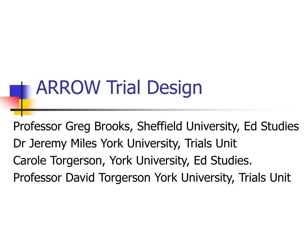 arrow trial design l.
