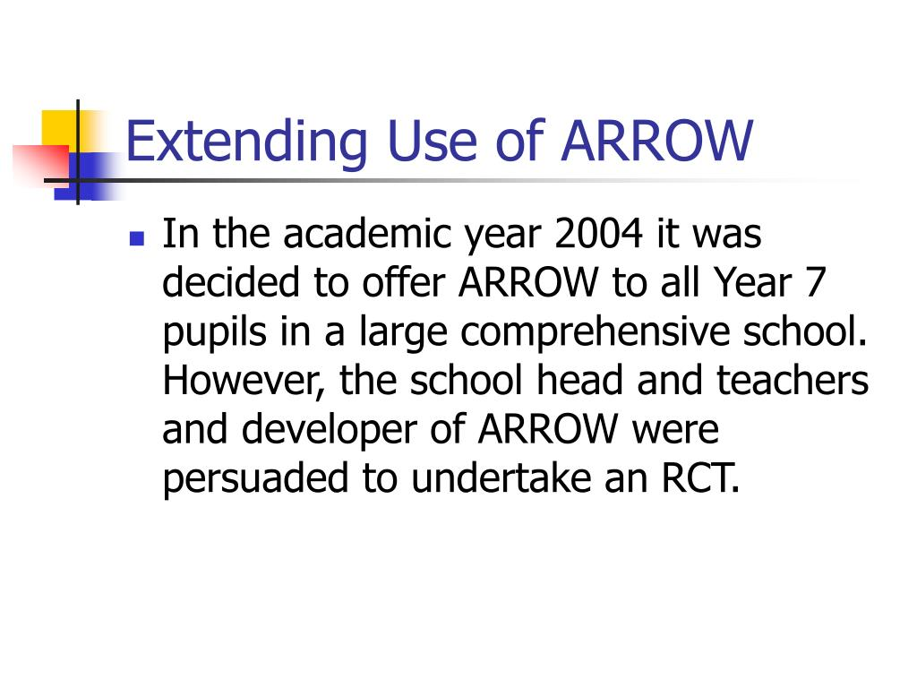 Extending Use of ARROW