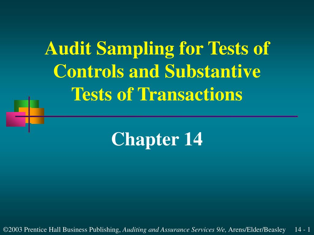 audit sampling for tests of controls and substantive tests of transactions l.