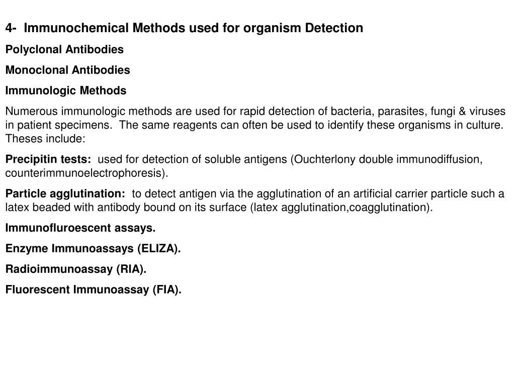 4-  Immunochemical Methods used for organism Detection