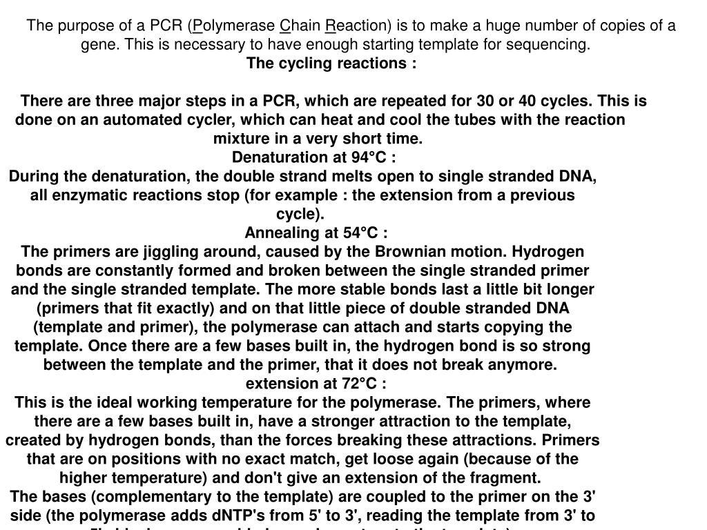 The purpose of a PCR (
