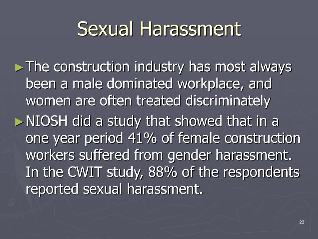Accept. opinion, sexual harrassment in male dominated workplace