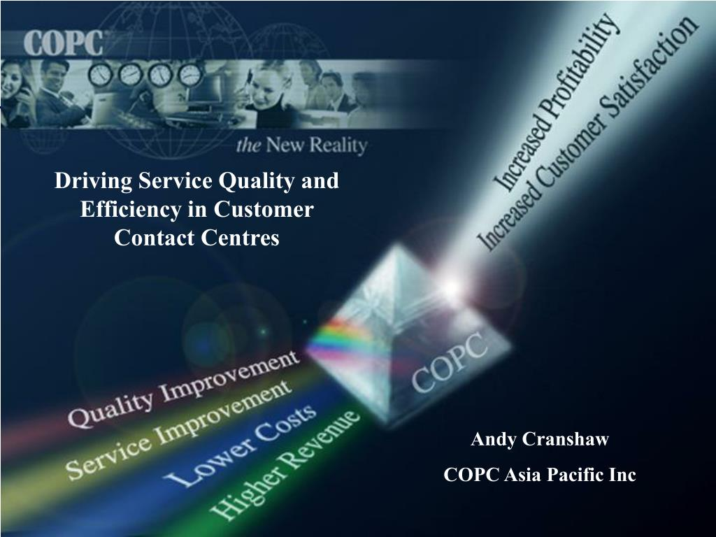 Driving Service Quality and Efficiency in Customer Contact Centres