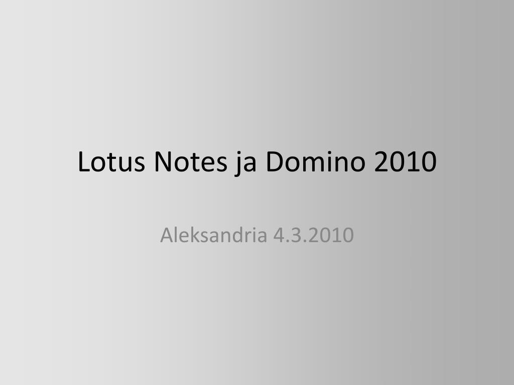Lotus Notes ja Domino 2010