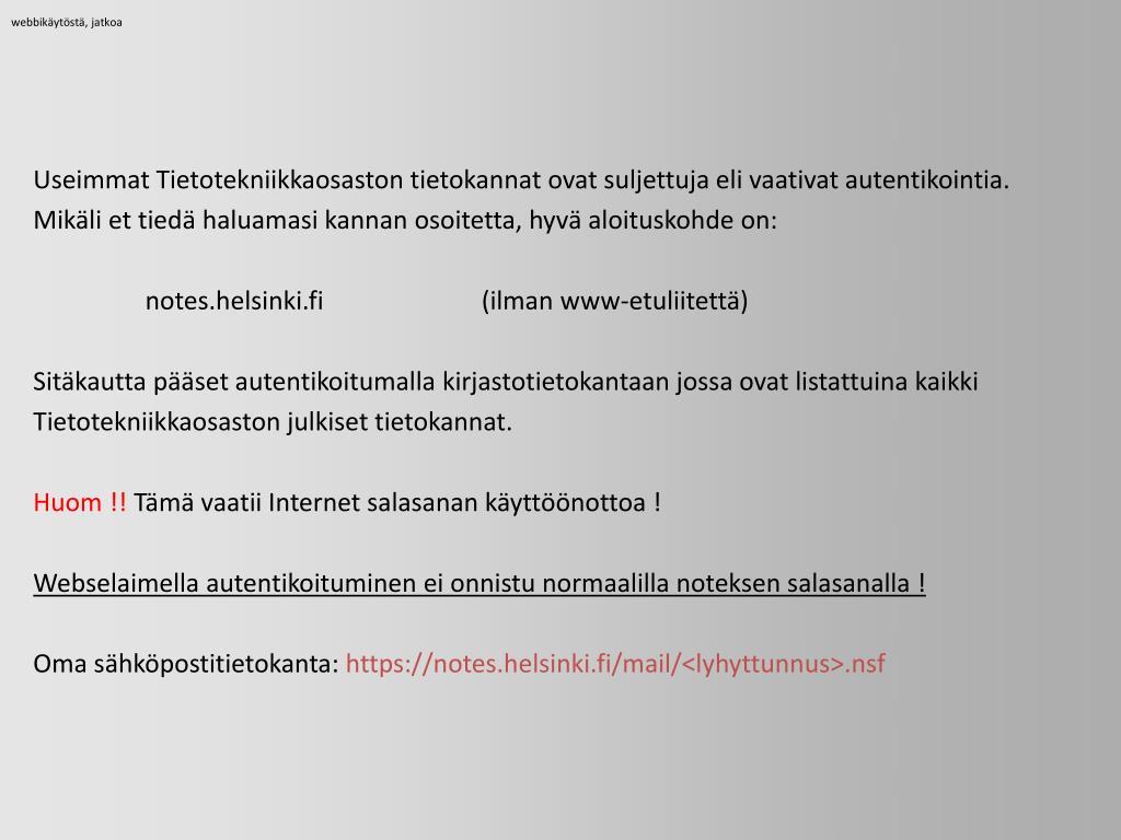 webbikäytöstä, jatkoa