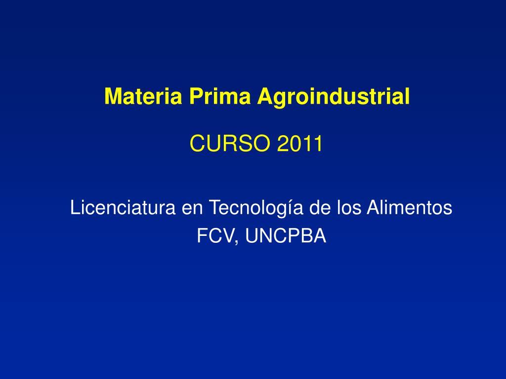 Materia Prima Agroindustrial