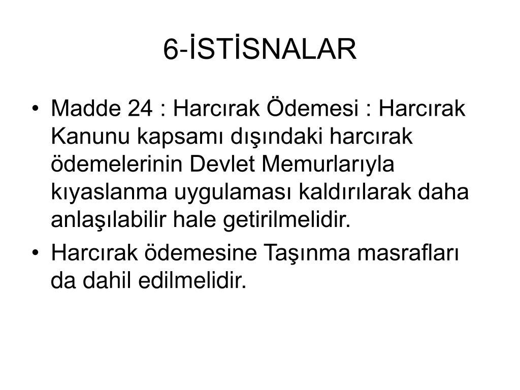 6-İSTİSNALAR
