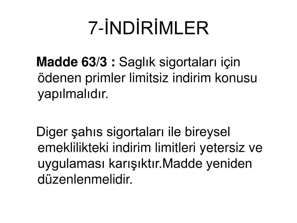 7-İNDİRİMLER