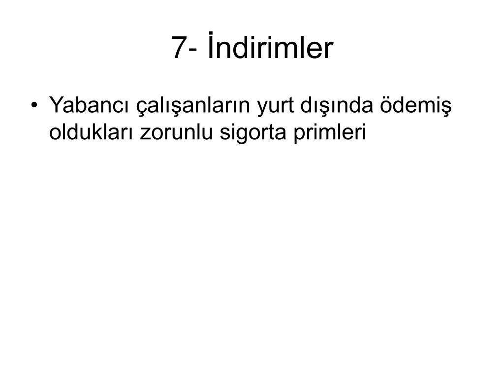 7- İndirimler