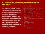 4 enhanced the emotional meaning of the offer