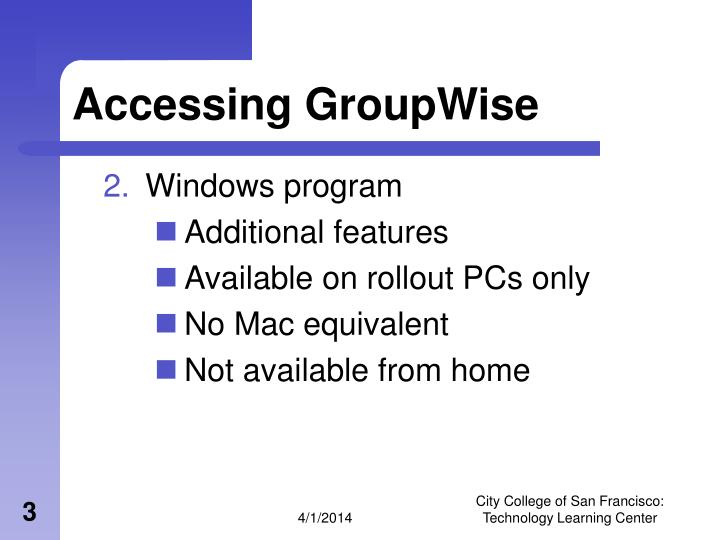 Accessing groupwise3