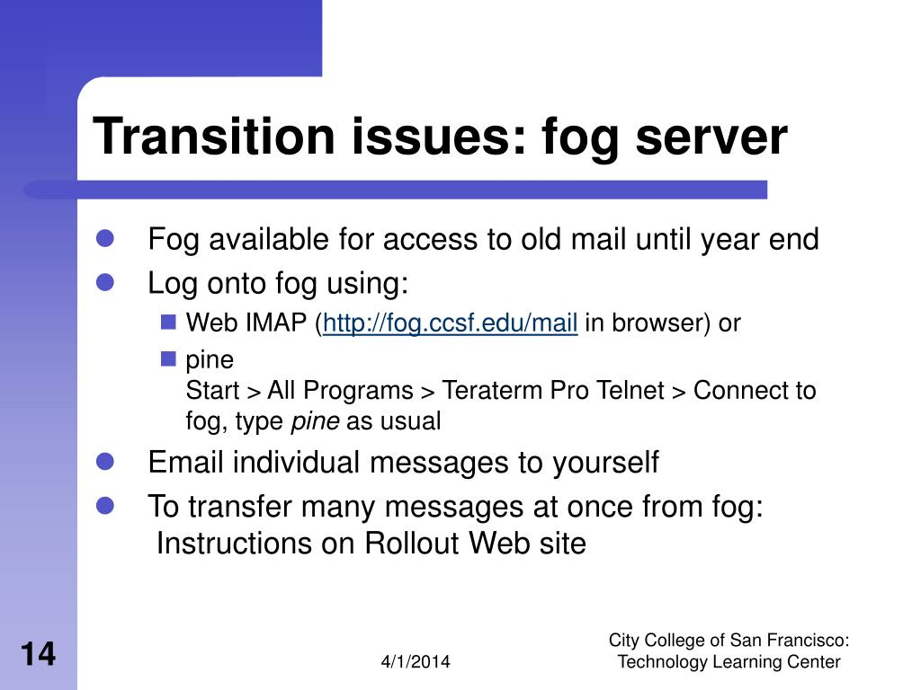 Transition issues: fog server