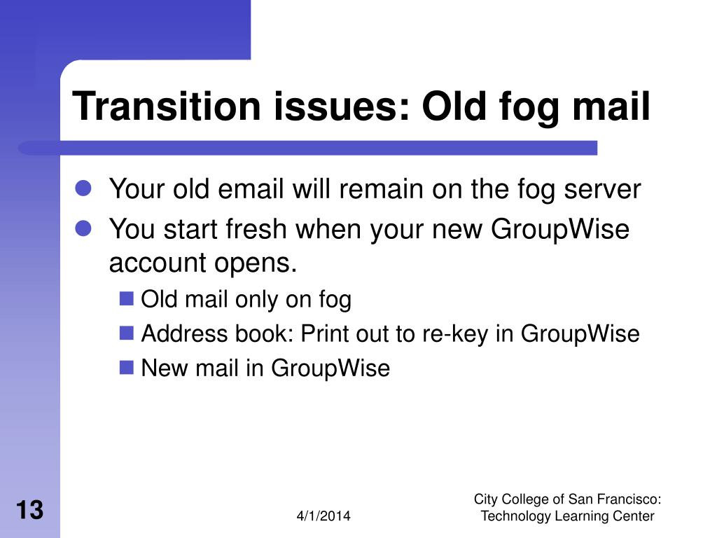 Transition issues: Old fog mail