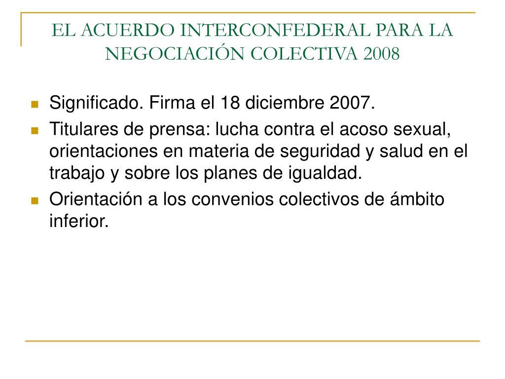 EL ACUERDO INTERCONFEDERAL PARA LA NEGOCIACIÓN COLECTIVA 2008