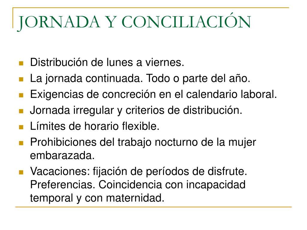 JORNADA Y CONCILIACIÓN