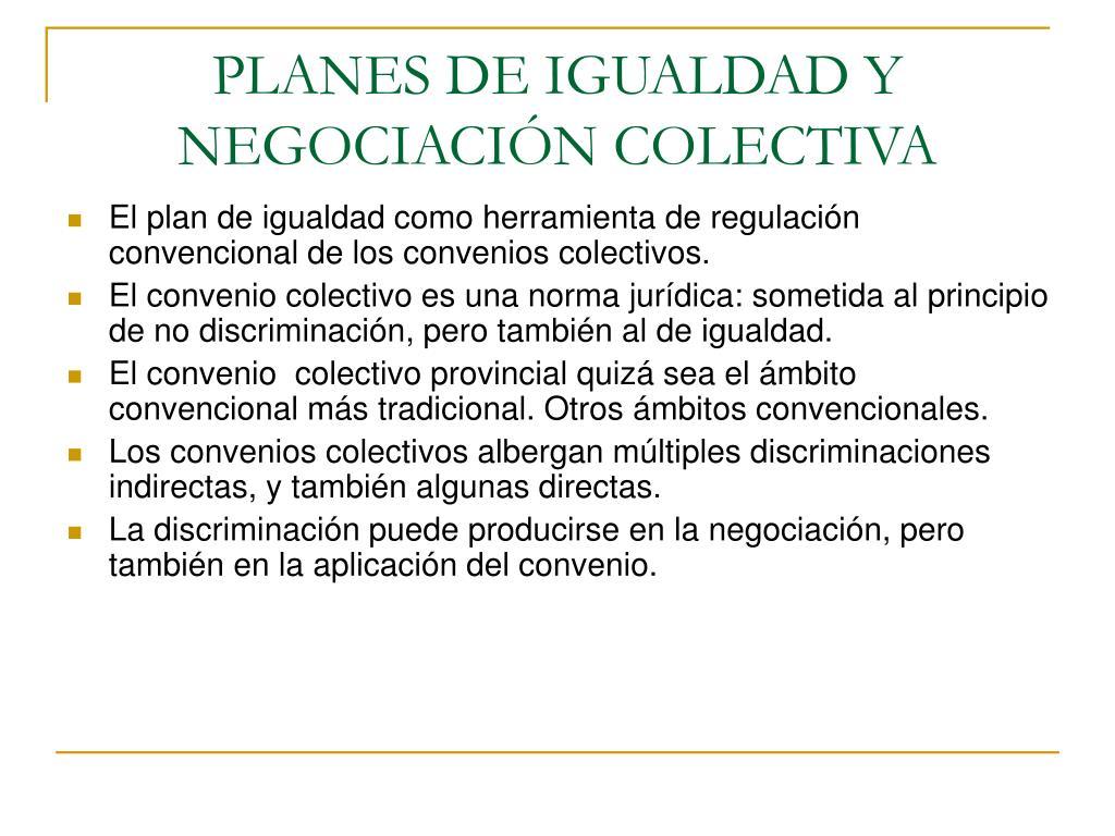 PLANES DE IGUALDAD Y NEGOCIACIÓN COLECTIVA