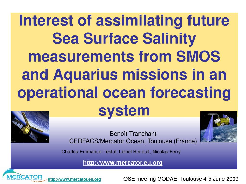 Interest of assimilating future Sea Surface Salinity measurements from SMOS and Aquarius missions in an operational ocean forecasting system