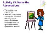 activity 3 name the assumptions