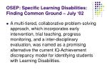 osep specific learning disabilities finding common ground july 02