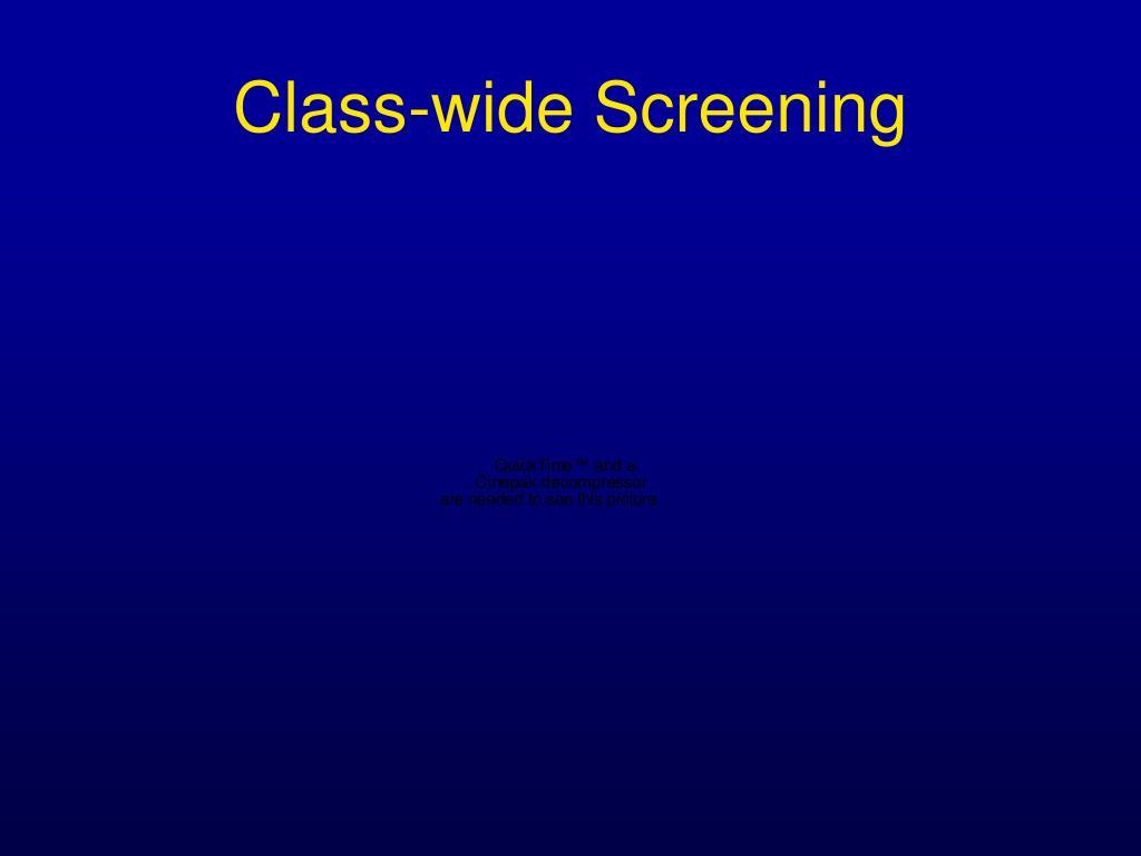 Class-wide Screening