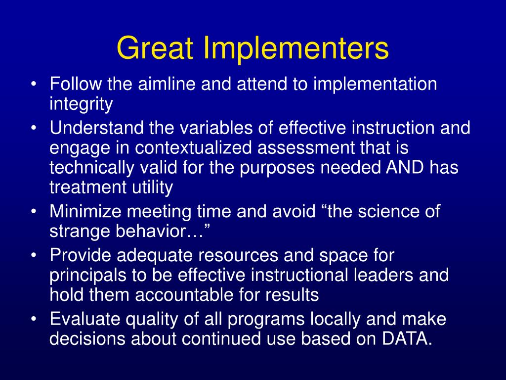 Great Implementers